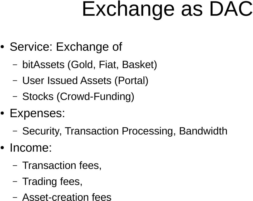 (Crowd-Funding) Expenses: Security, Transaction