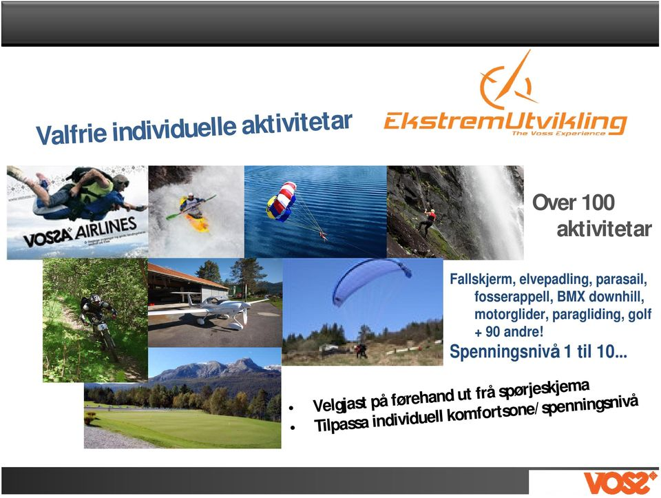 paragliding, golf + 90 andre!