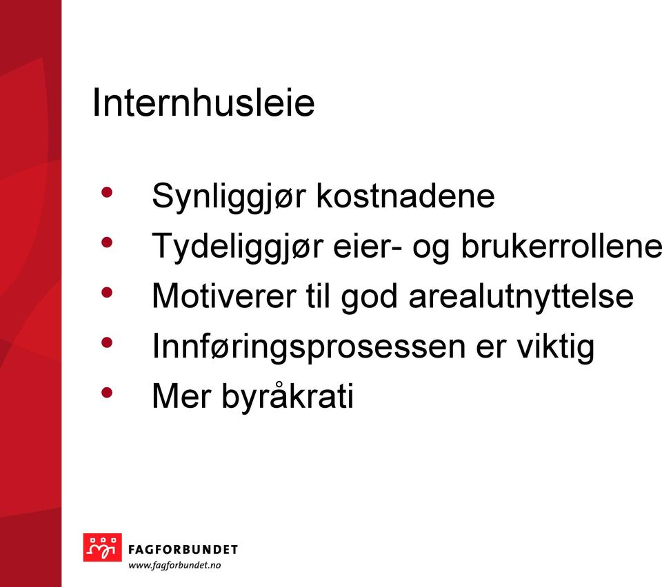 Motiverer til god arealutnyttelse