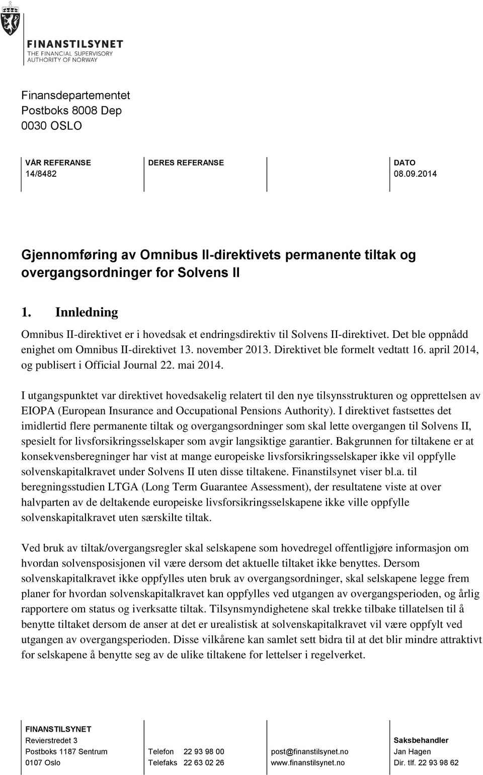 april 2014, og publisert i Official Journal 22. mai 2014.