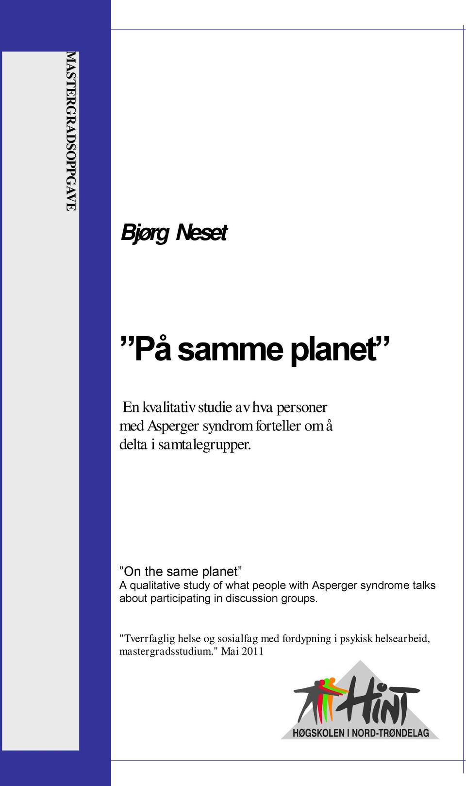 On the same planet A qualitative study of what people with Asperger syndrome talks about