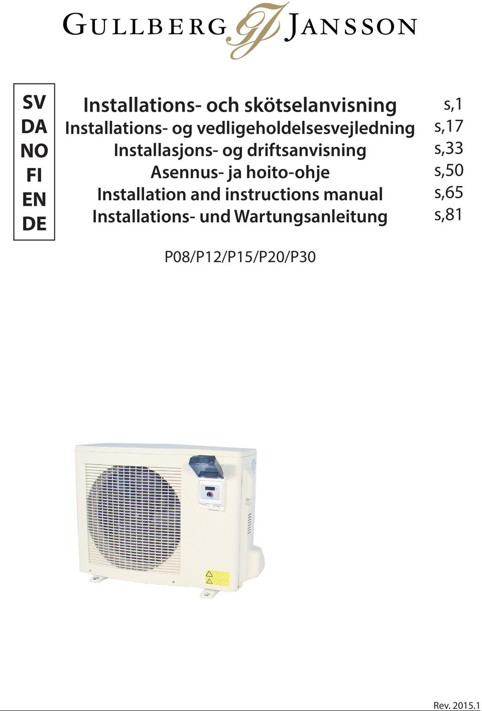 ja hoito-ohje Installation and instructions manual Installations- und