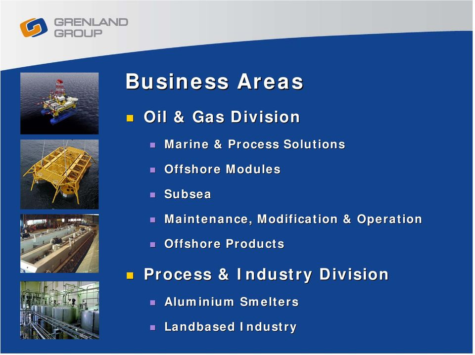 Modification & Operation Offshore Products Process