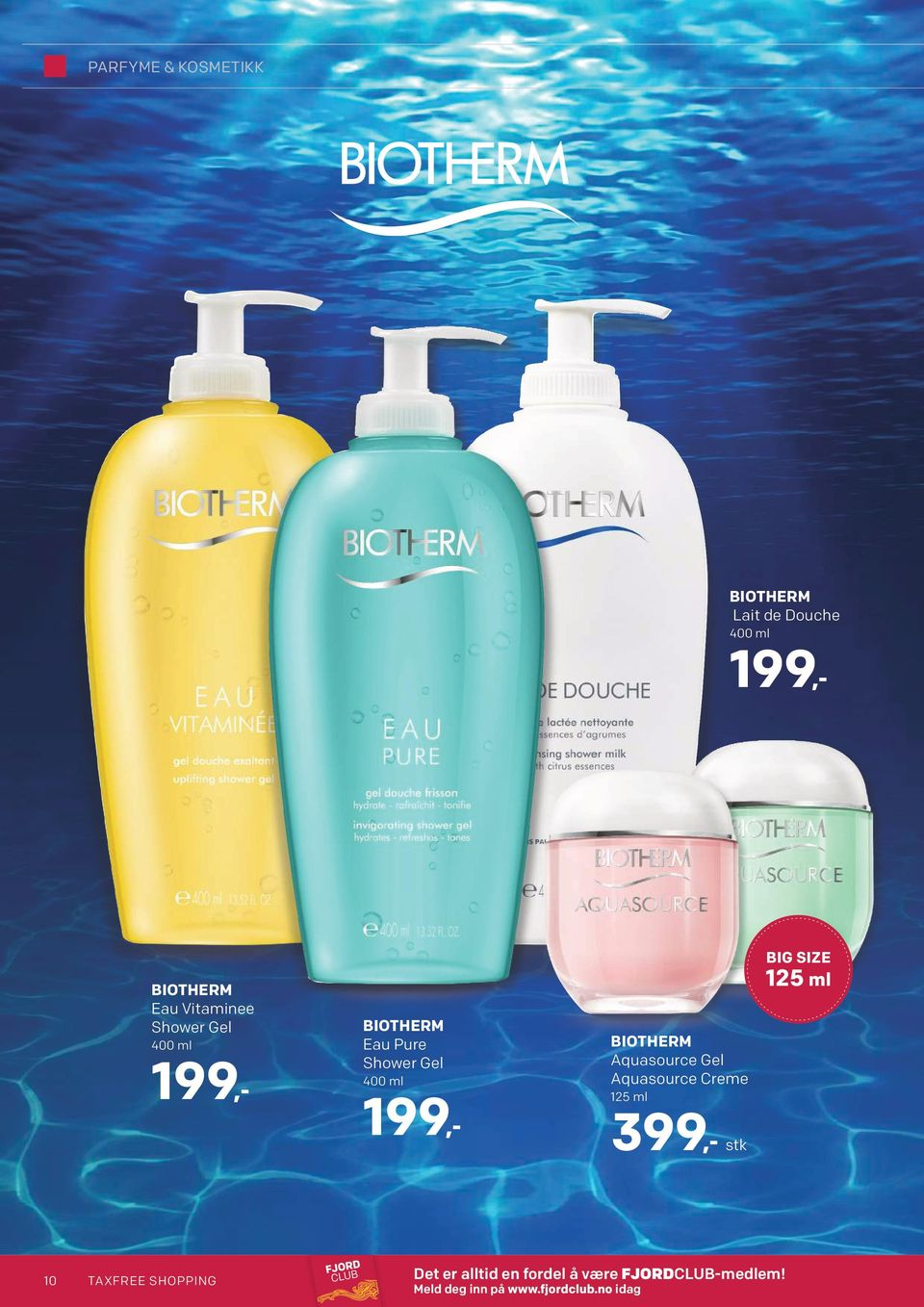 Aquasource Gel Aquasource Creme 125 ml 399,- stk BIG SIZE 125 ml 10 TAXFREE