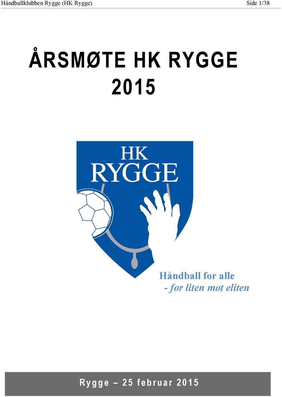 RYGGE 2015 Håndball for alle -