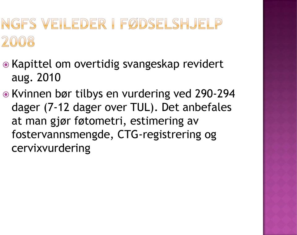 (7-12 dager over TUL).