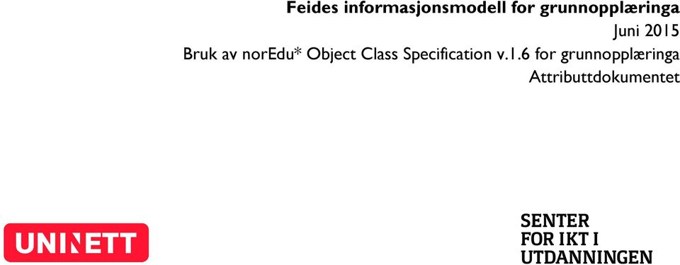 noredu* Object Class Specification