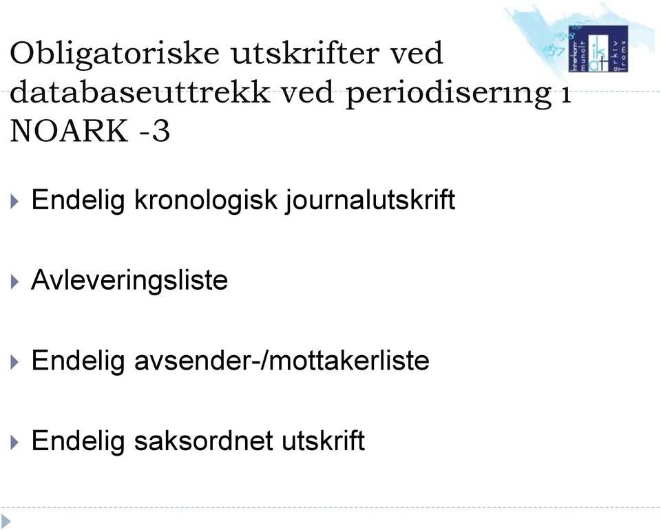 kronologisk journalutskrift Avleveringsliste