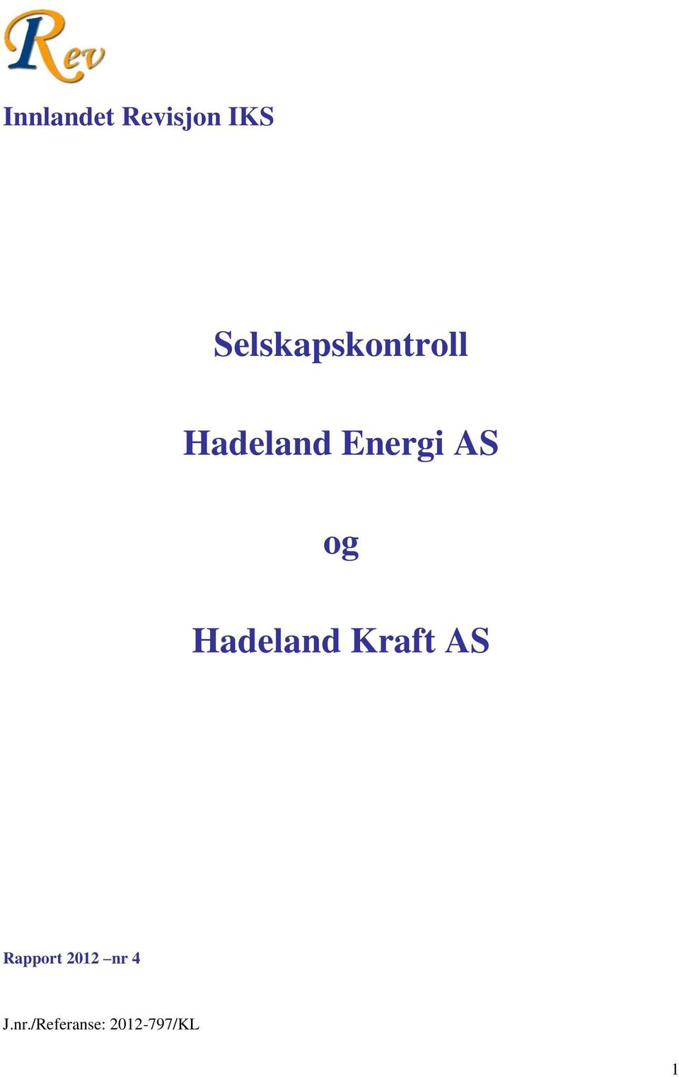 Energi AS og Hadeland Kraft AS