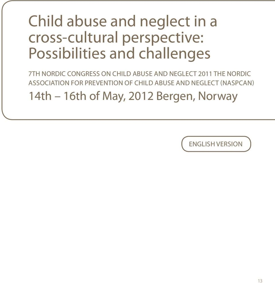 NEGLECT 2011 THE NORDIC ASSOCIATION FOR PREVENTION OF CHILD ABUSE