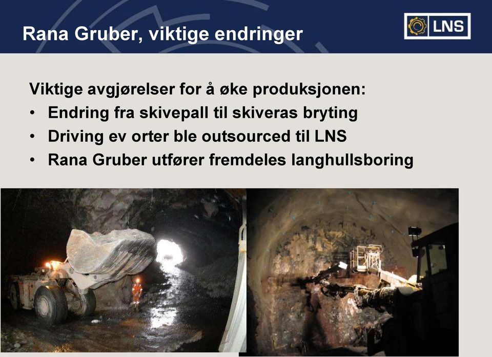 skiveras bryting Driving ev orter ble outsourced