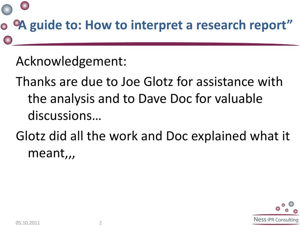 assistance with the analysis and to Dave Doc for valuable