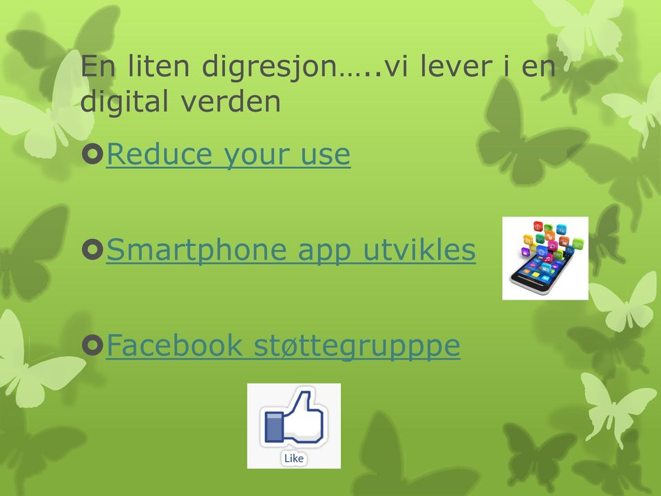 verden Reduce your use