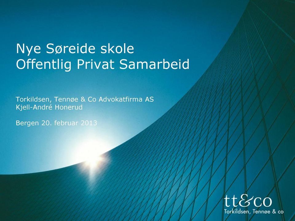 Tennøe & Co Advokatfirma AS