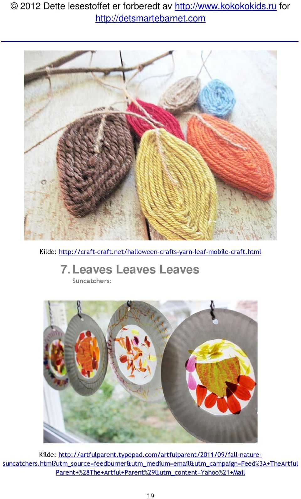 com/artfulparent/2011/09/fall-naturesuncatchers.html?