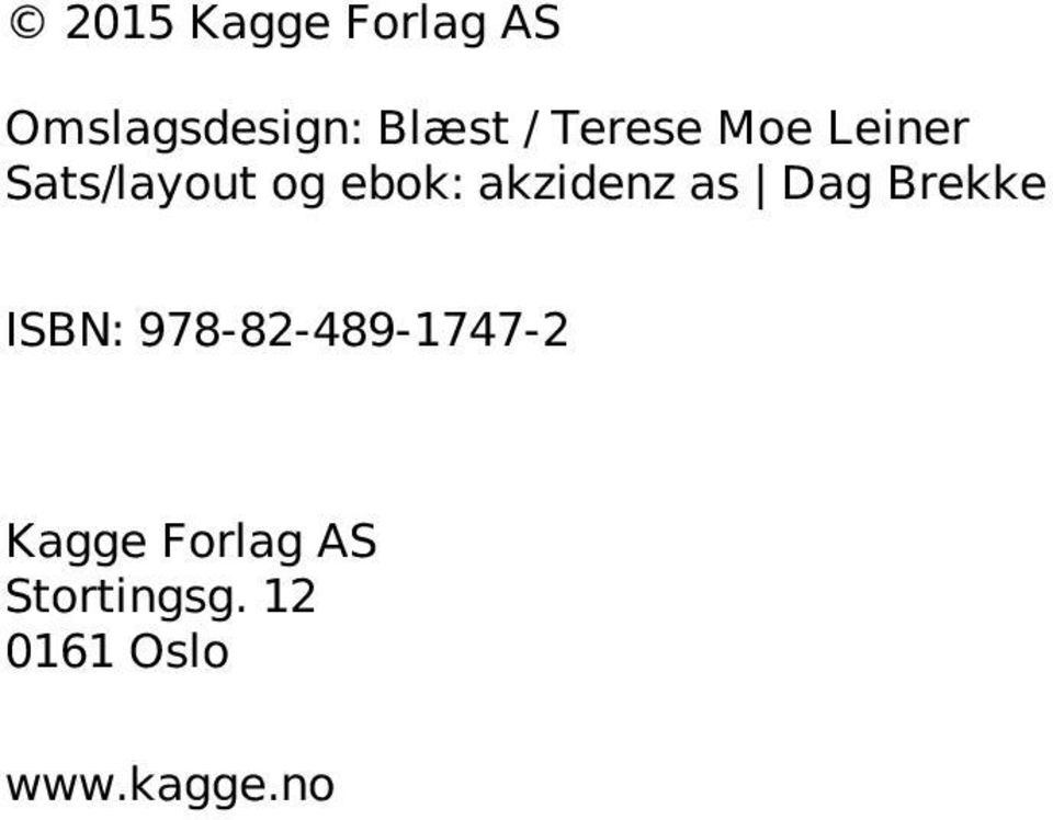 akzidenz as Dag Brekke ISBN: