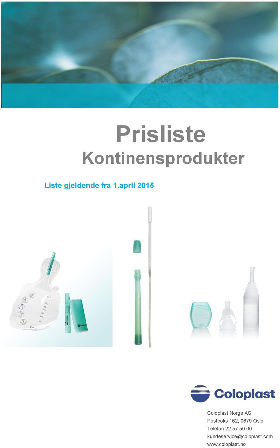 april 2015 Coloplast Norge AS Postboks