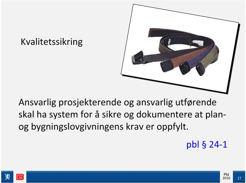 skal ha system for å sikre og