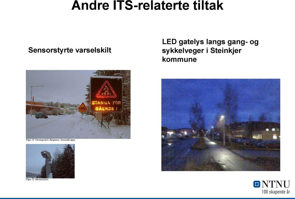 LED gatelys langs gang- og