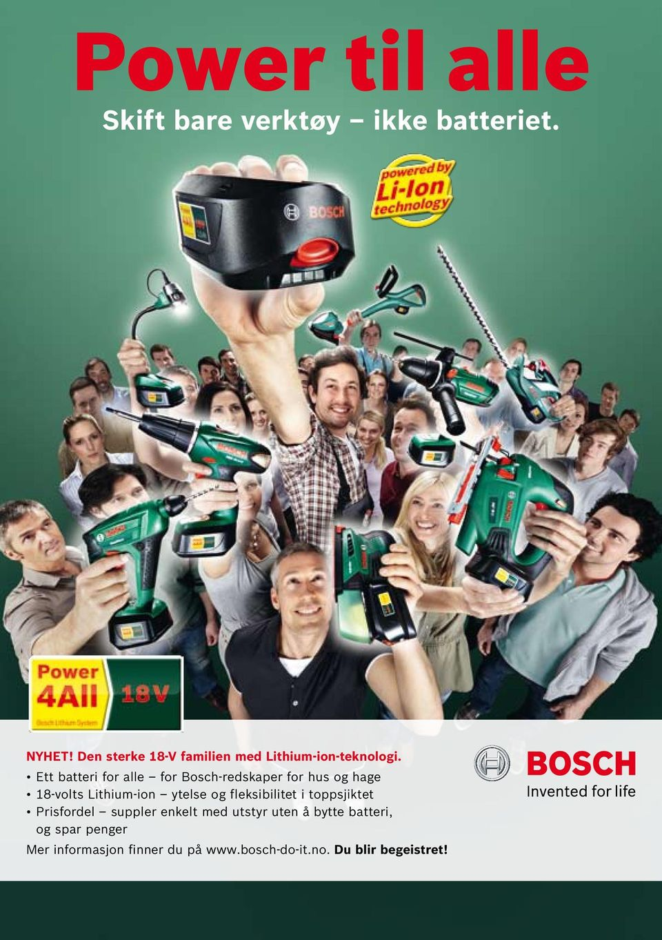 Ett batteri for alle for Bosch-redskaper for hus og hage 18-volts Lithium-ion ytelse og