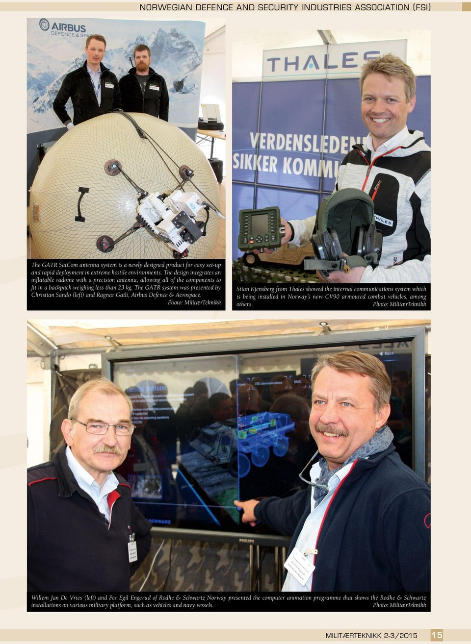 The GATR system was presented by Christian Sando (left) and Ragnar Gatli, Airbus Defence & Aerospace.