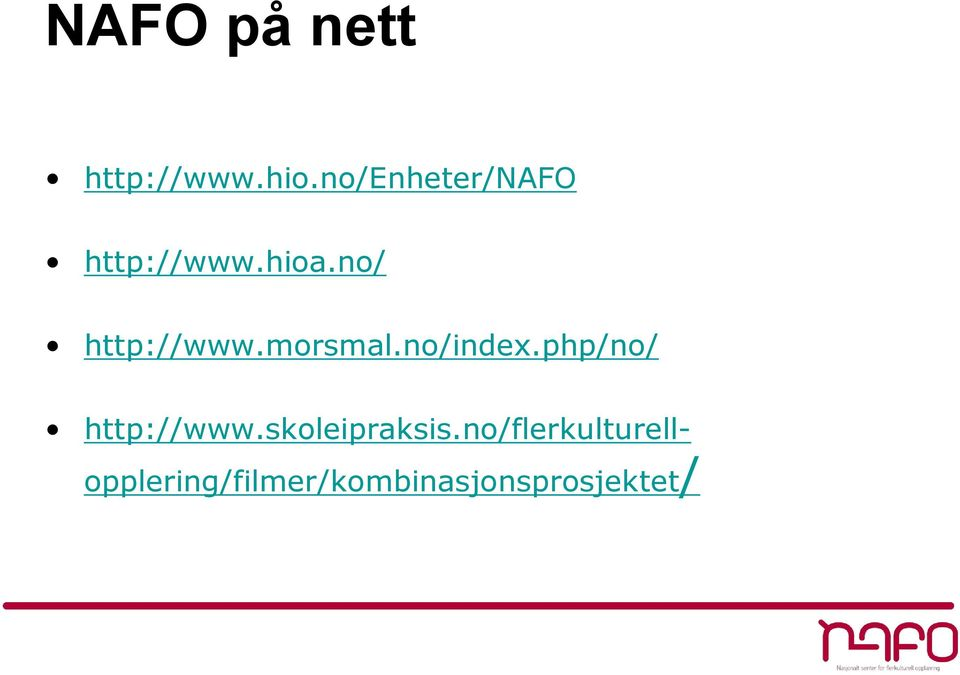 no/ http://www.morsmal.no/index.