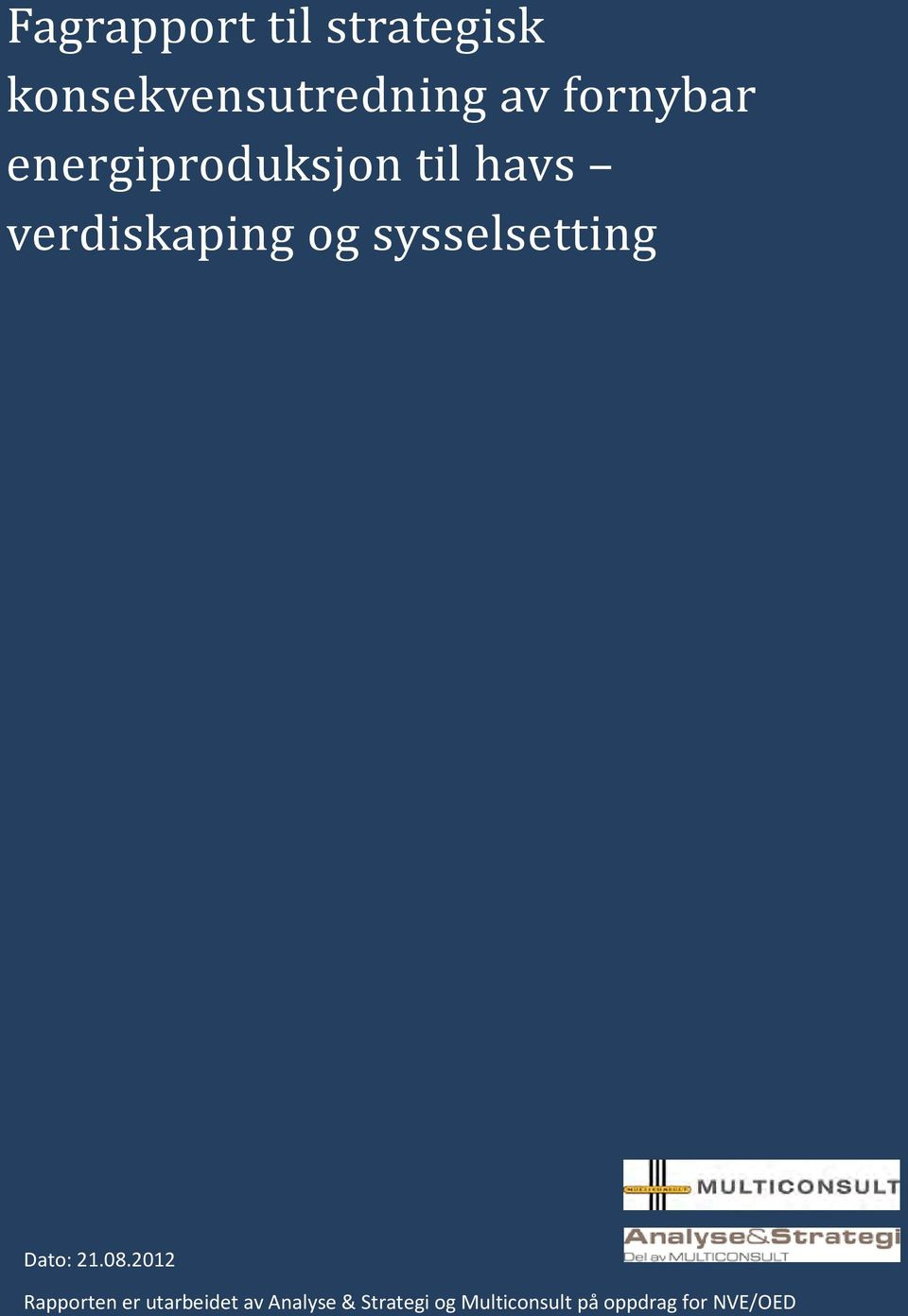 sysselsetting Dato: 21.08.