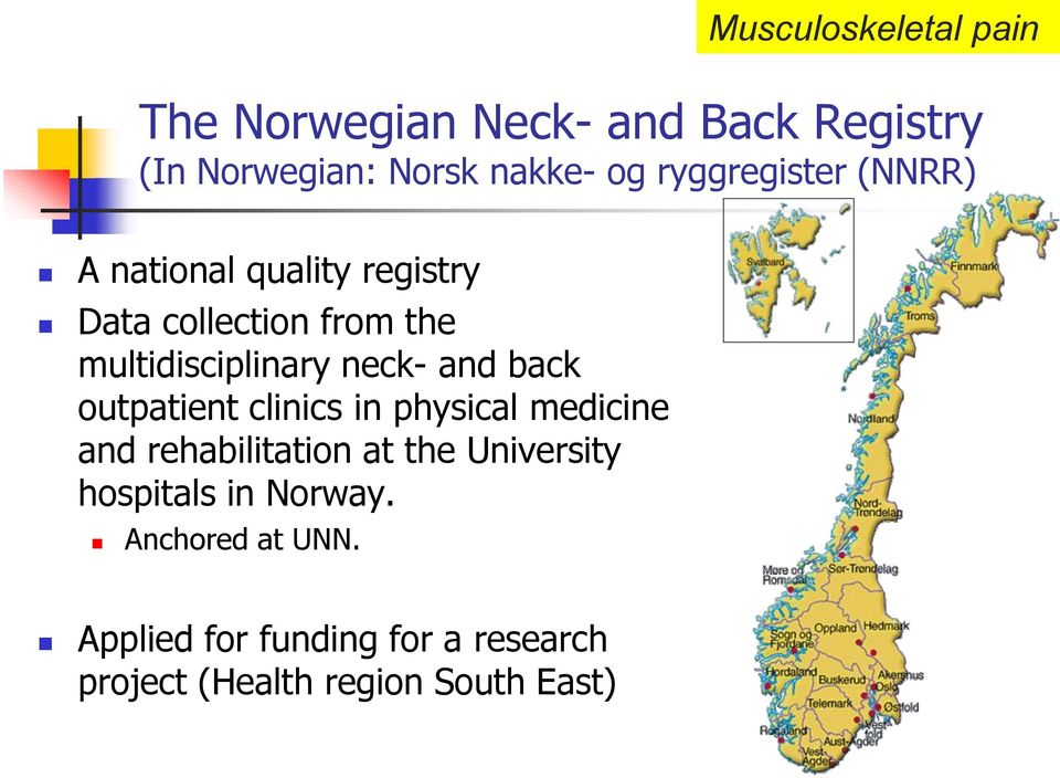 neck- and back outpatient clinics in physical medicine and rehabilitation at the University