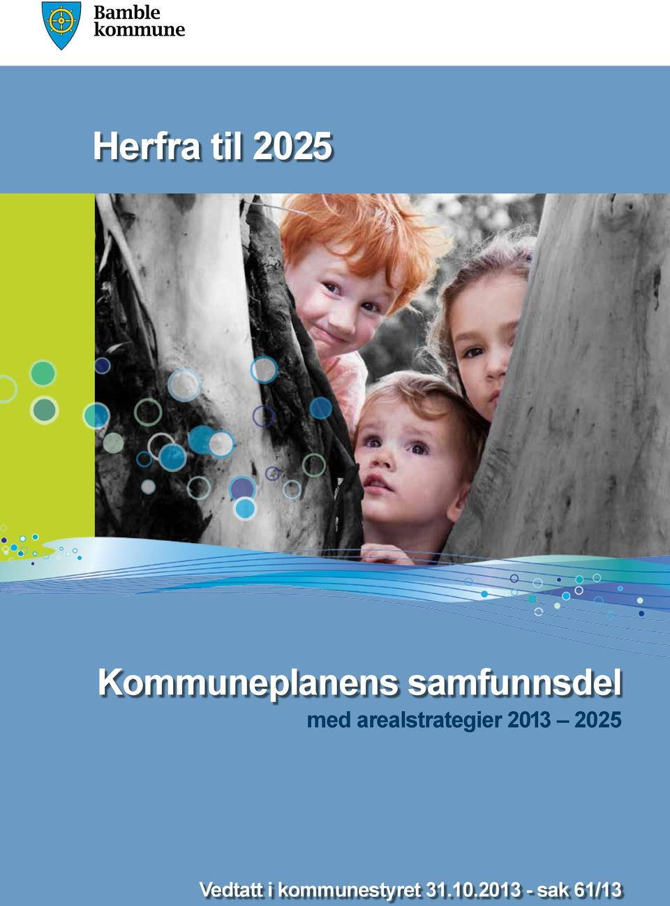 med arealstrategier 2013 2025