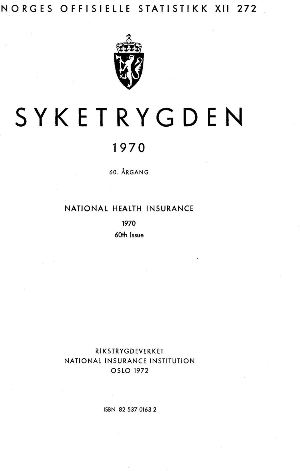 ÅRGANG NATIONAL HEALTH INSURANCE 1970 60th