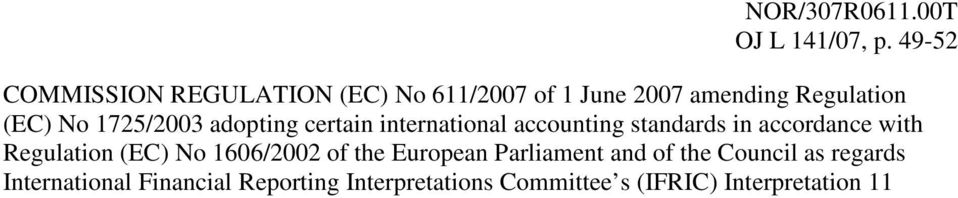 1725/2003 adopting certain international accounting standards in accordance with Regulation