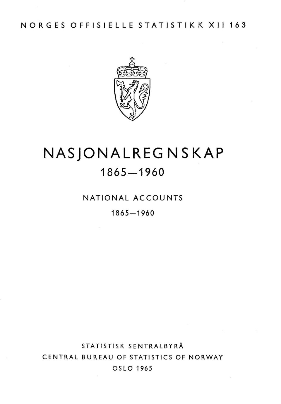ACCOUNTS 1865--1960 STATISTISK