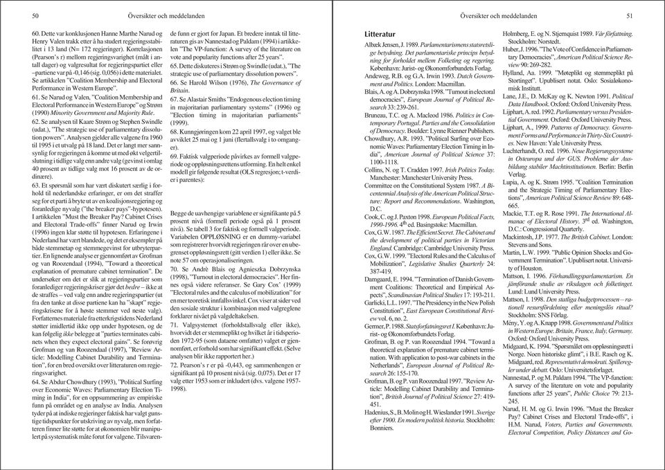 Se artikkelen Coalition Membership and Electoral Performance in Western Europe. 61.