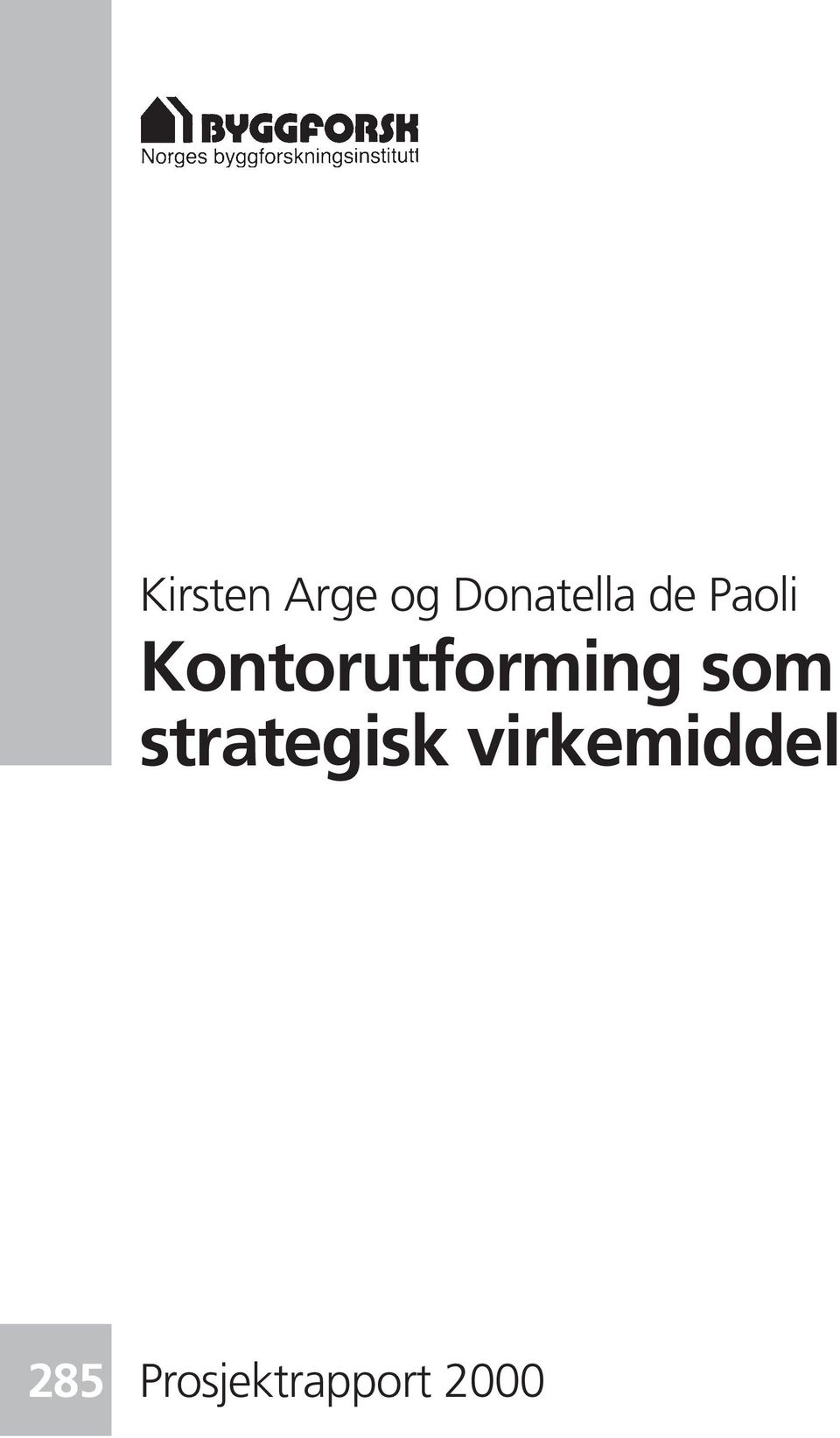 som strategisk