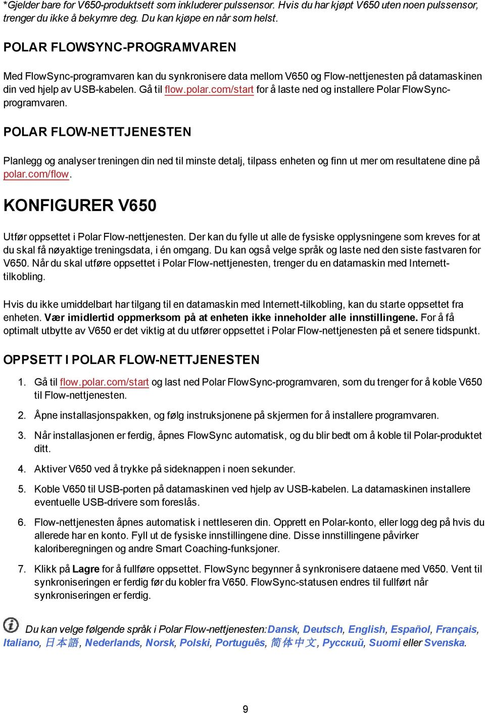 com/start for å laste ned og installere Polar FlowSyncprogramvaren.