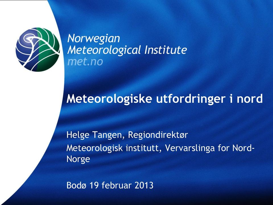 Meteorologisk institutt,