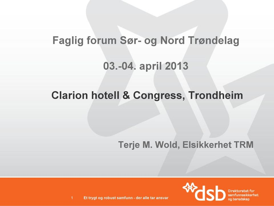april 2013 Clarion hotell &
