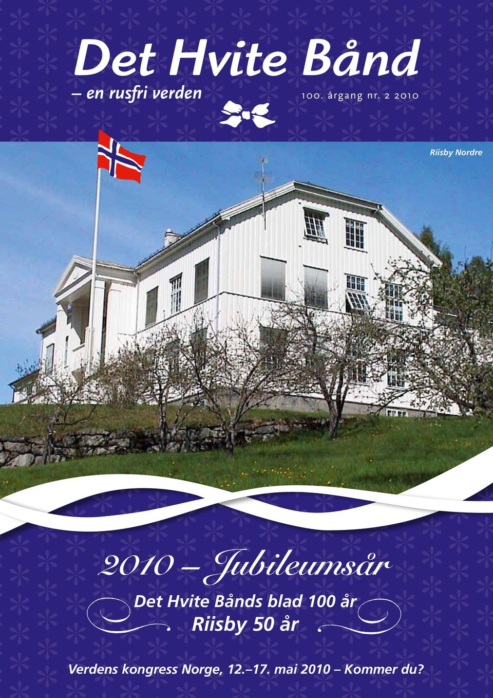 8 2009 Riisby Nordre 2010 Jubileumsår