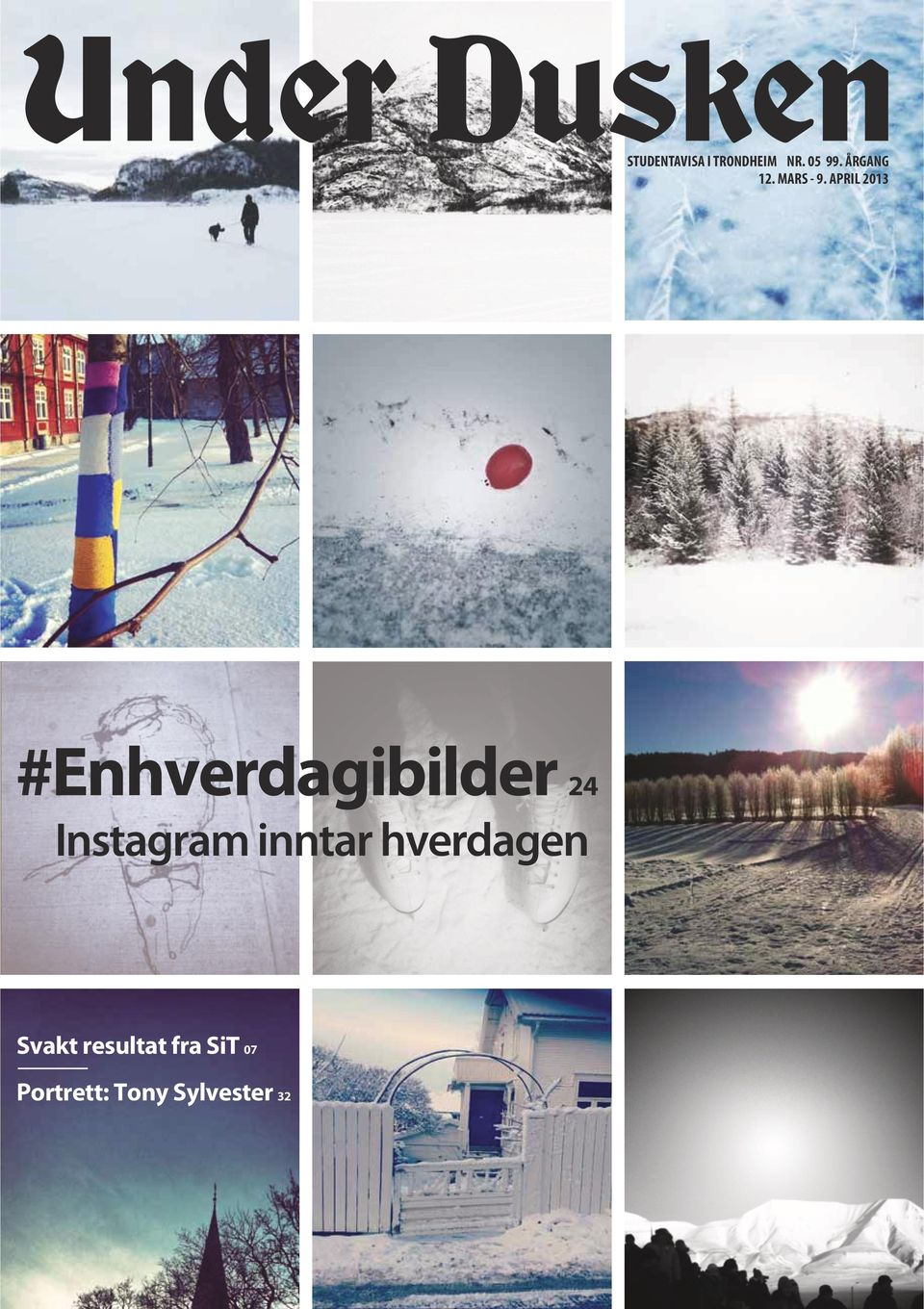 APRIL 2013 #Enhverdagibilder 24 Instagram