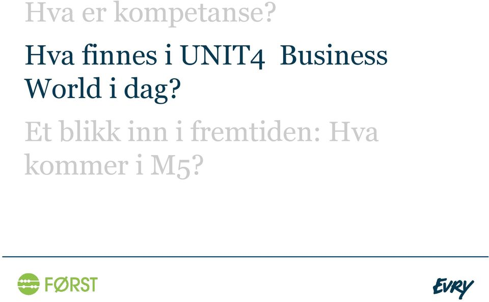 Business World i dag?