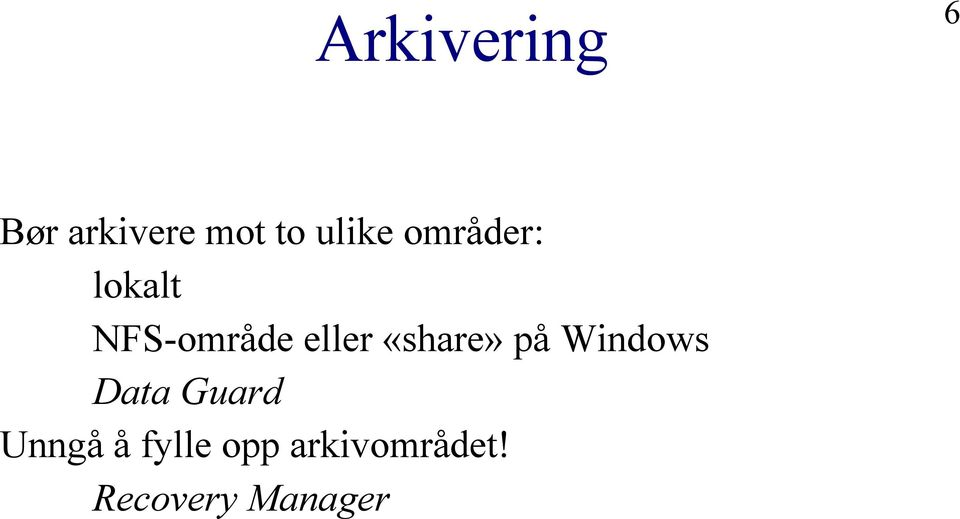 eller «share» på Windows Data Guard