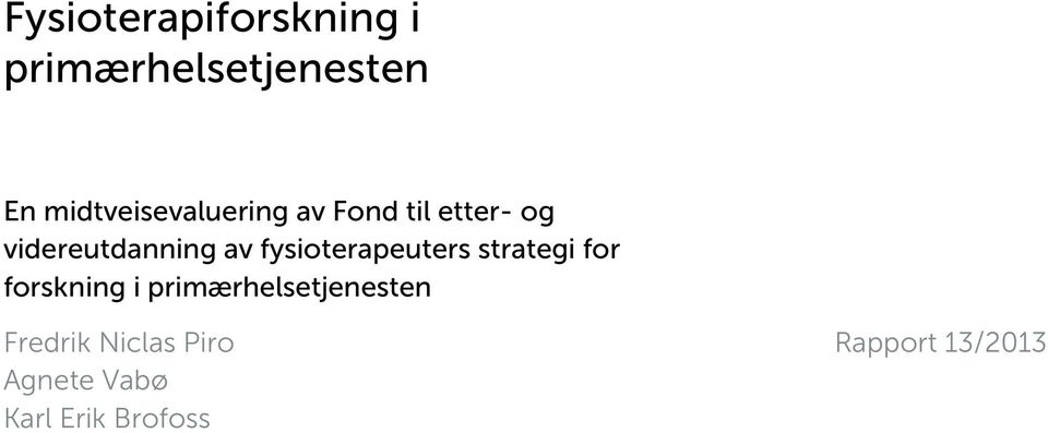 av fysioterapeuters strategi for forskning i