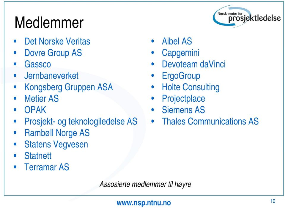 Vegvesen Statnett Terramar AS Aibel AS Capgemini Devoteam davinci ErgoGroup Holte