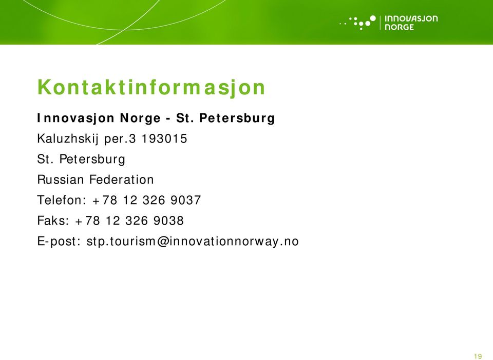 Petersburg Russian Federation Telefon: +78 12 326