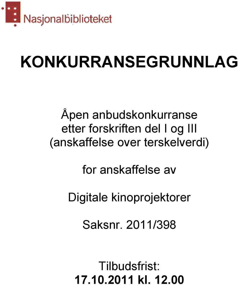 terskelverdi) for anskaffelse av Digitale