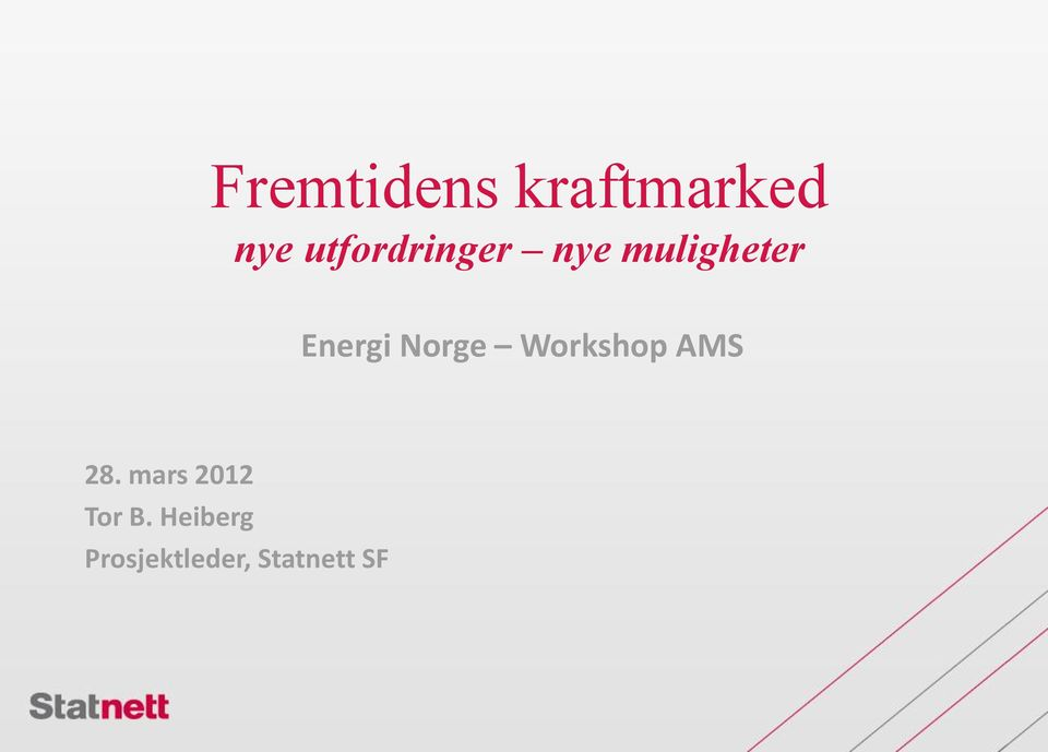 Energi Norge Workshop AMS 28.