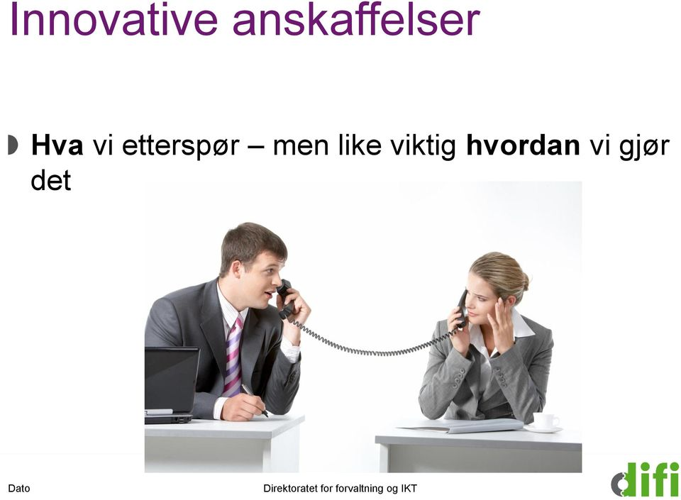 etterspør men like
