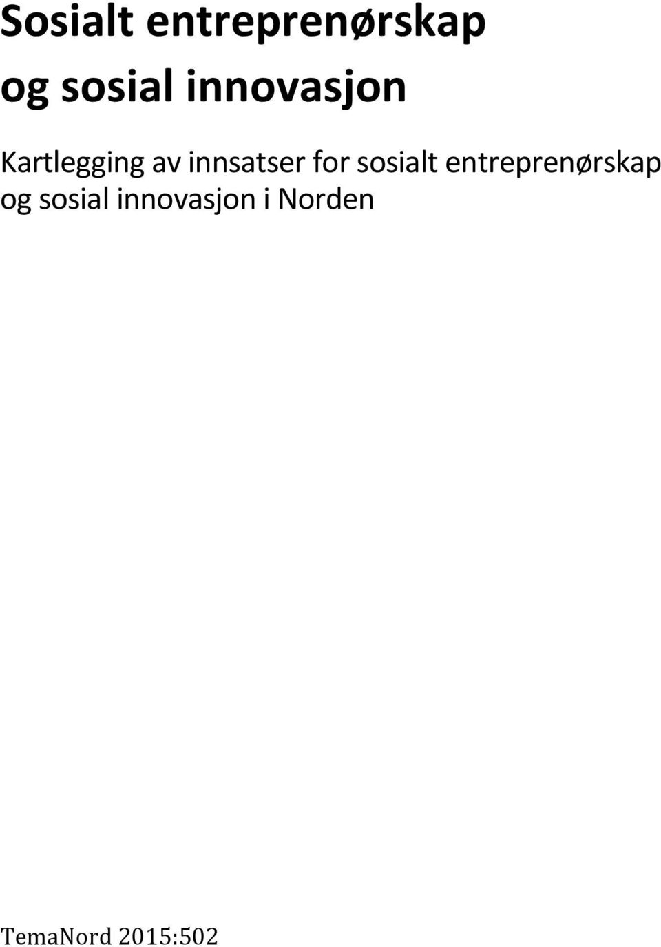 for sosialt entreprenørskap og