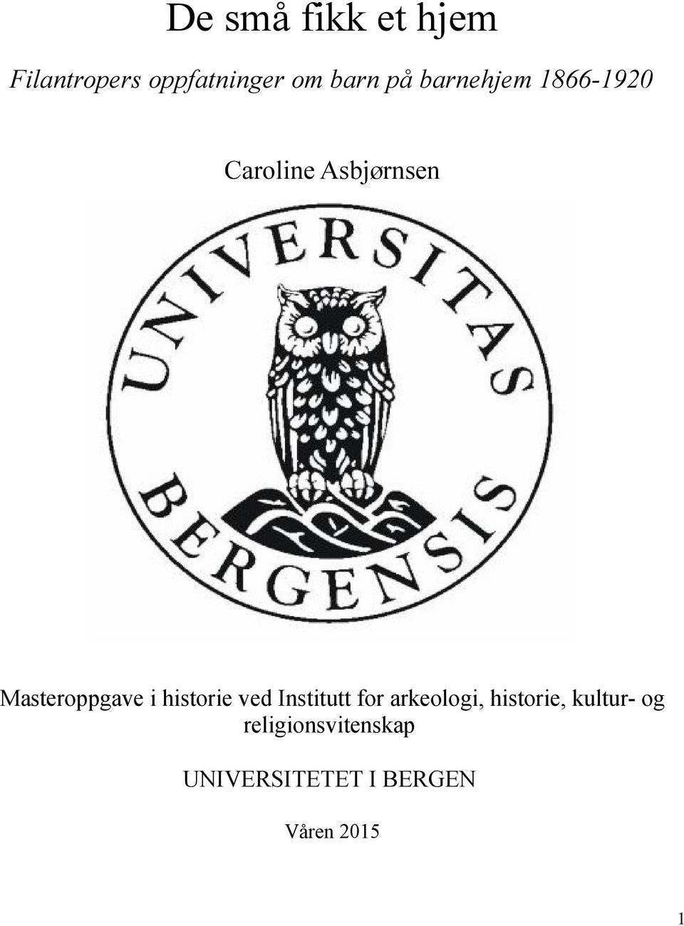 historie ved Institutt for arkeologi, historie, kultur-
