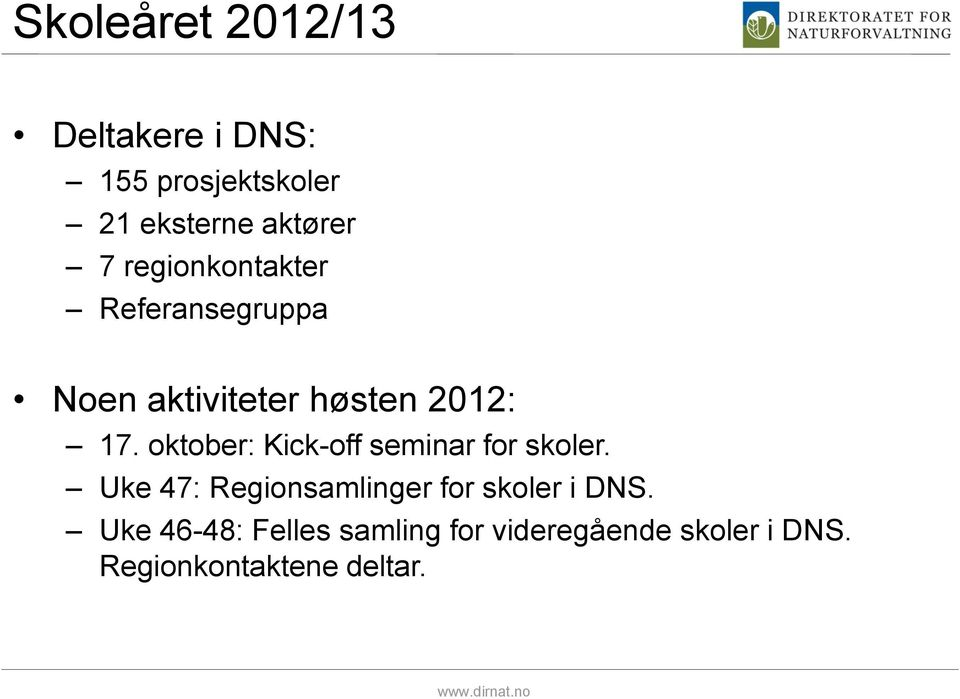 oktober: Kick-off seminar for skoler.
